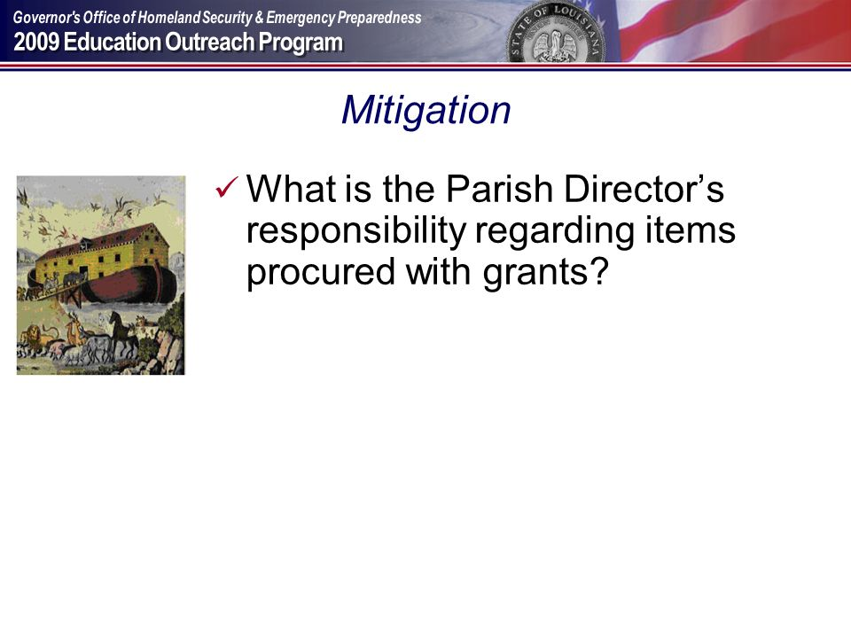 Mitigation What is the Parish Directors responsibility regarding items procured with grants?