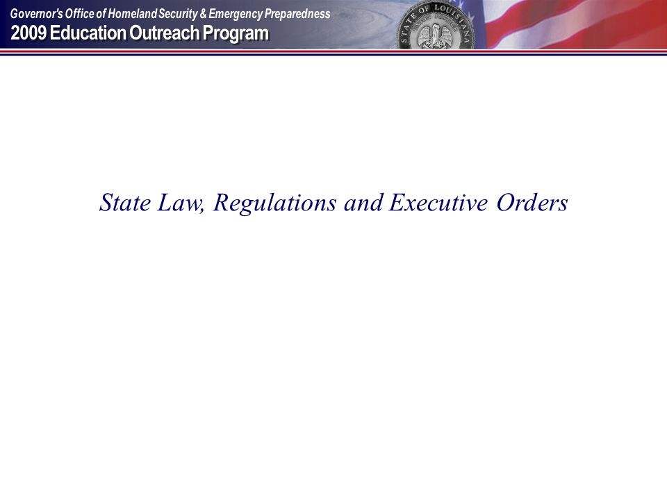 State Law, Regulations and Executive Orders