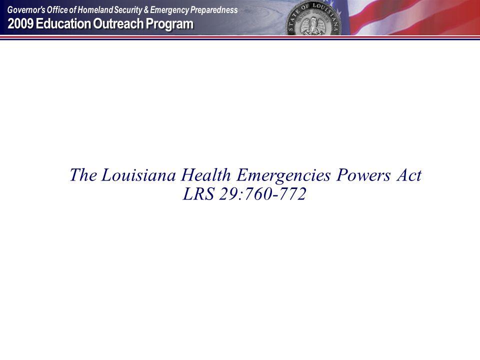 The Louisiana Health Emergencies Powers Act LRS 29:760-772