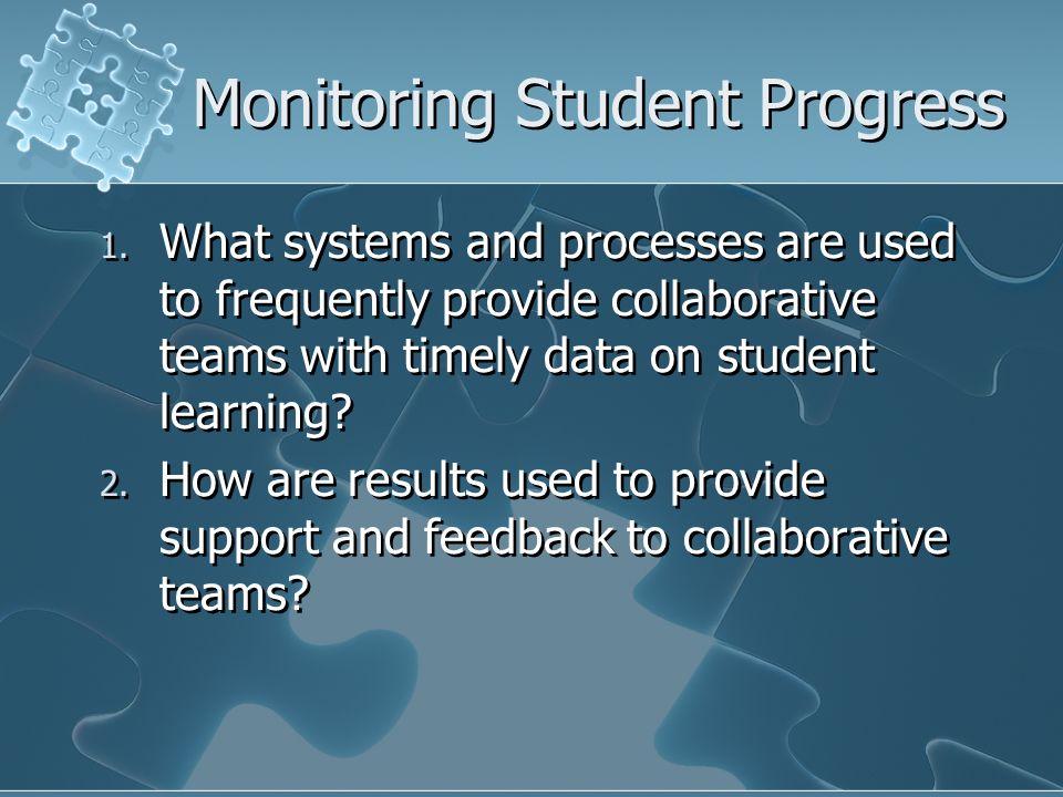 Monitoring Student Progress 1.