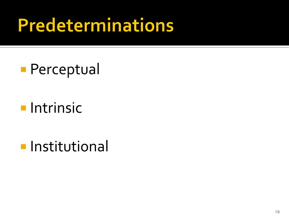 Perceptual Intrinsic Institutional 19