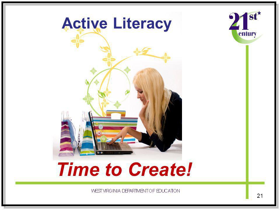 21 Time to Create! Active Literacy