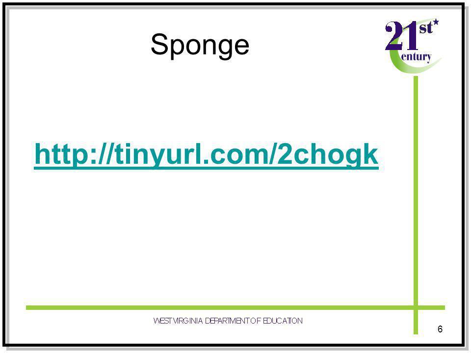 Sponge http://tinyurl.com/2chogk 6