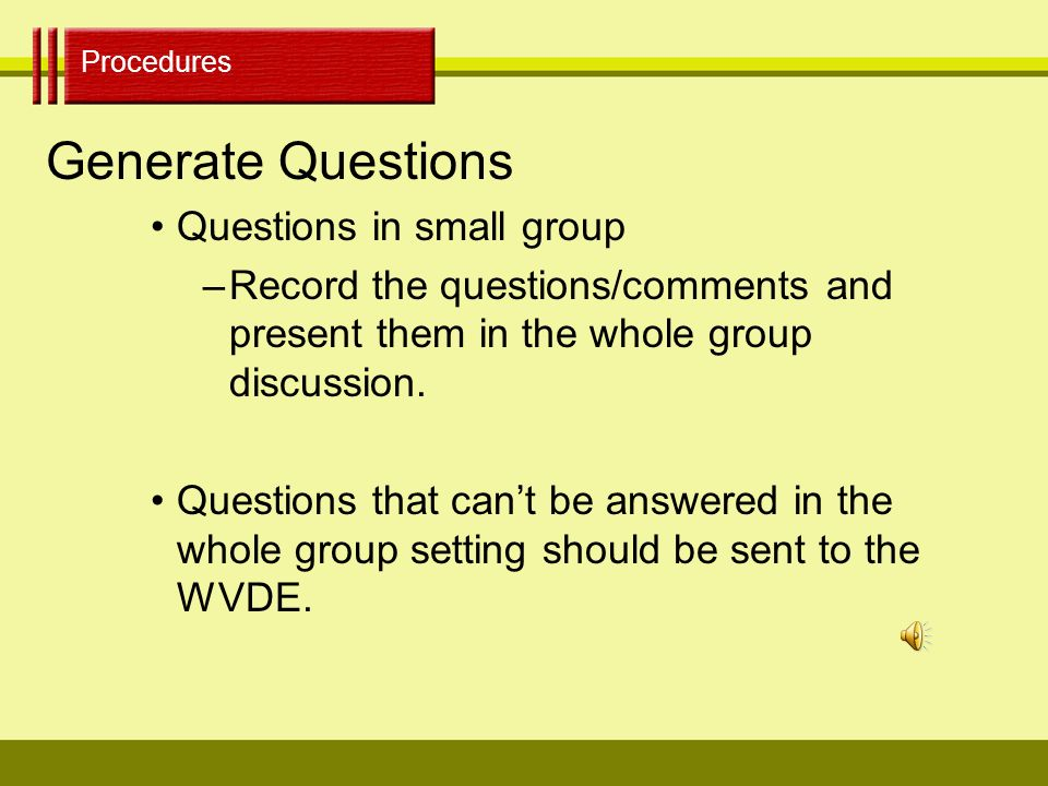 Procedures Book Study Guidelines: Procedure Set Time Limits –Give each group 5 minutes for discussion of a designated paragraph or section of the chapter.