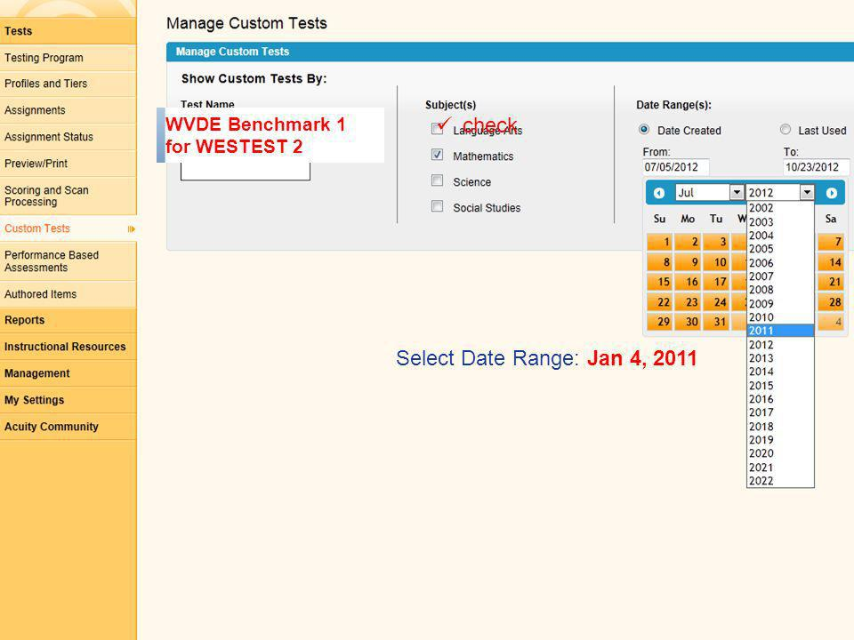 WVDE Benchmark 1 for WESTEST 2 Select Date Range: Jan 4, 2011 check
