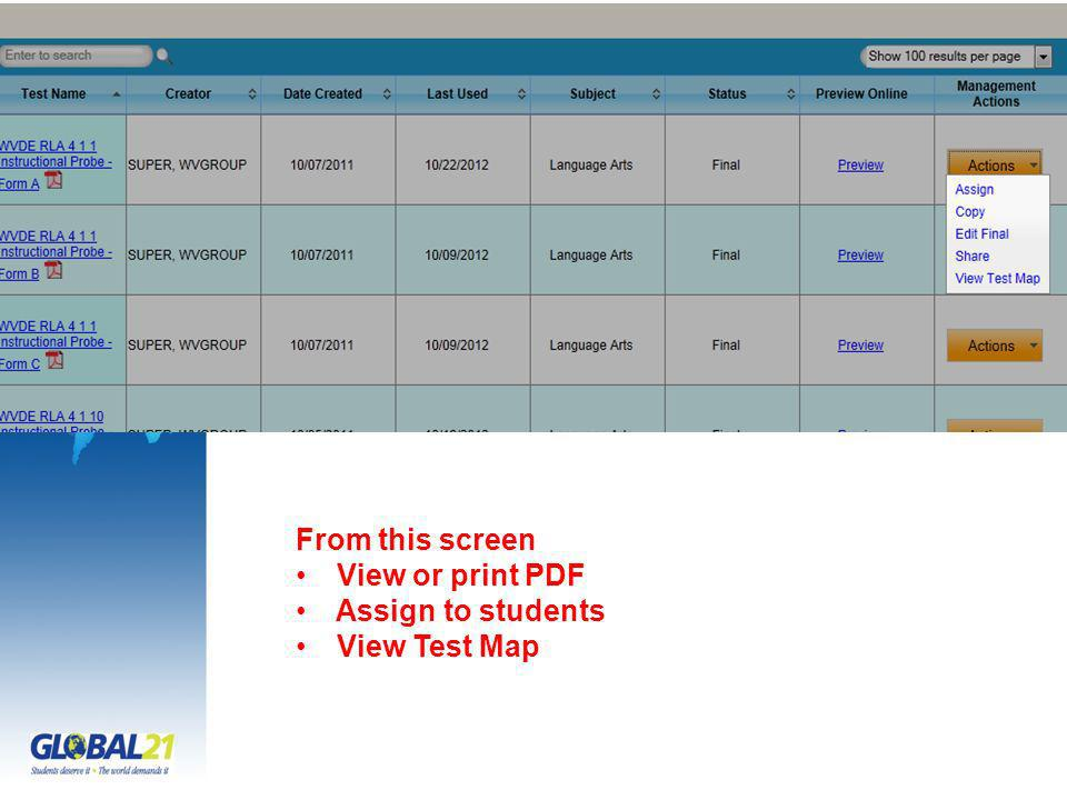 From this screen View or print PDF Assign to students View Test Map