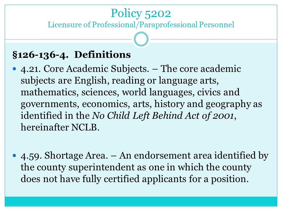 Policy 5202 Licensure of Professional/Paraprofessional Personnel §126-136-4.