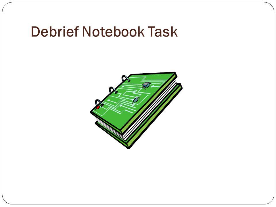 Debrief Notebook Task