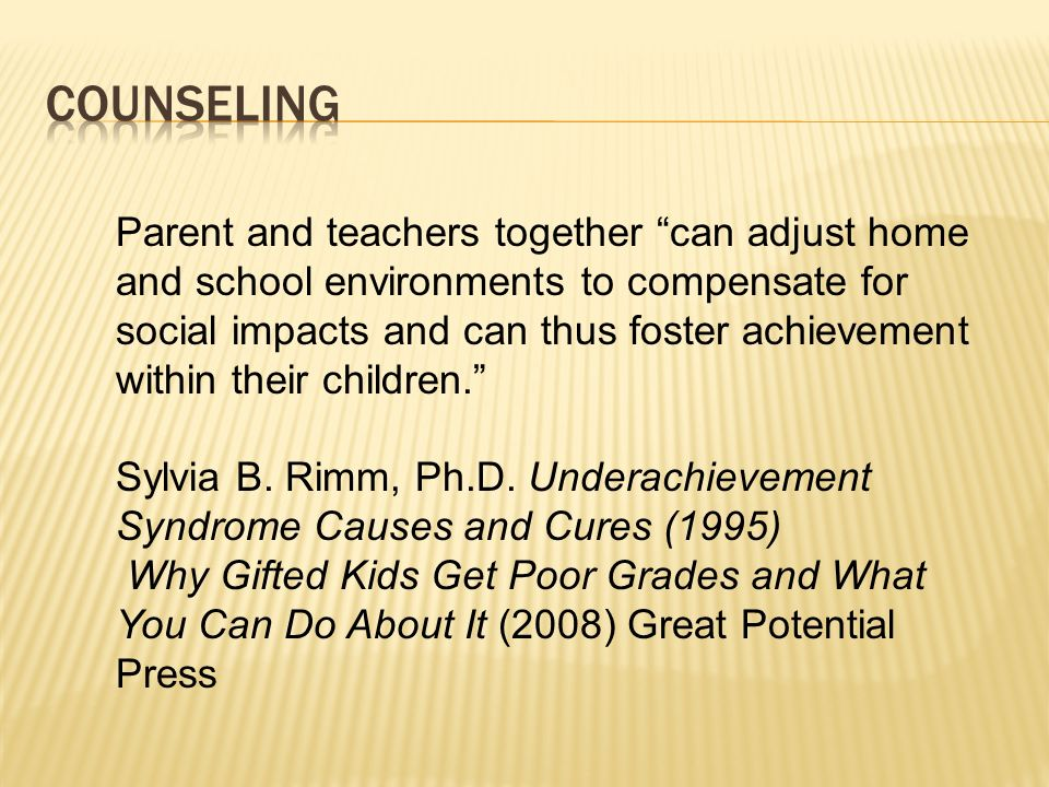 Parent and teachers together can adjust home and school environments to compensate for social impacts and can thus foster achievement within their chi