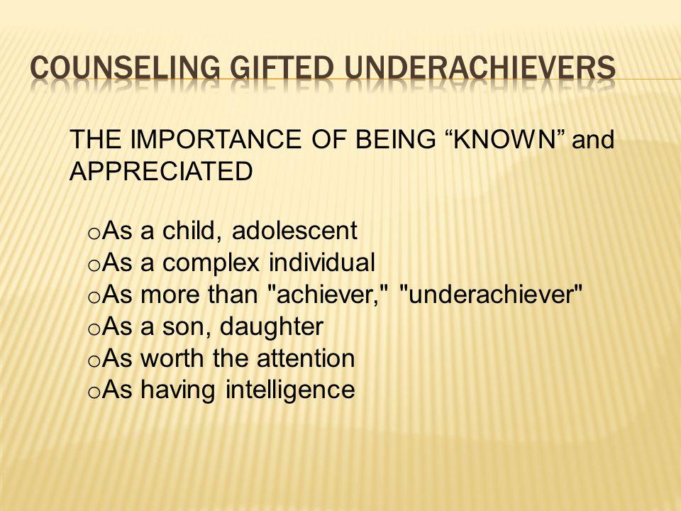 o As a child, adolescent o As a complex individual o As more than