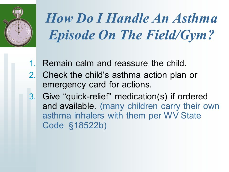 How Do I Handle An Asthma Episode On The Field/Gym.
