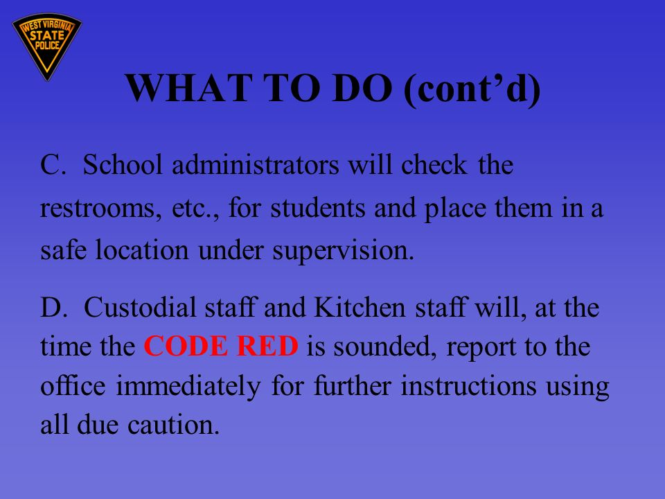WHAT TO DO (contd) C.
