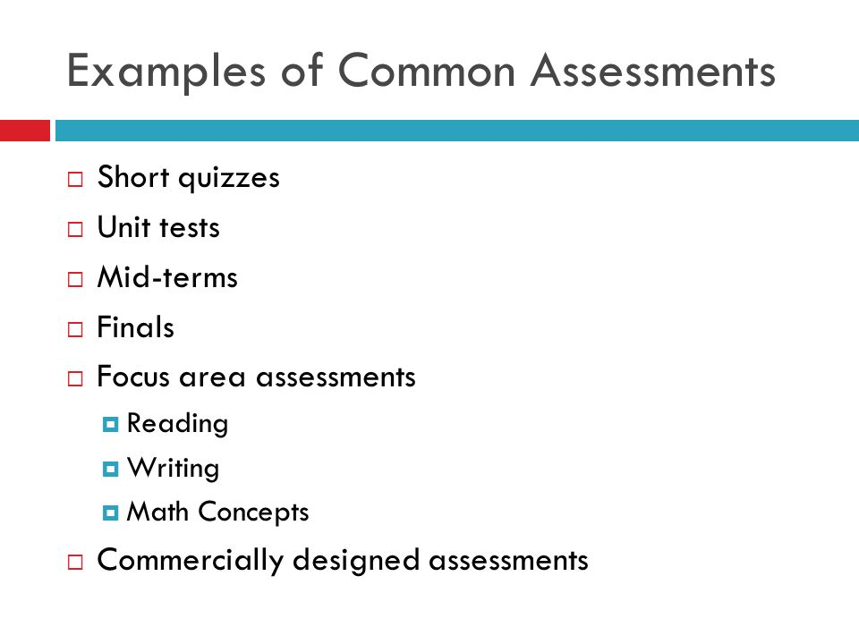 How Often Should Common Assessments be Given.