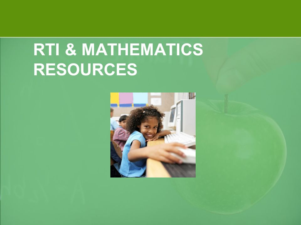 RTI & MATHEMATICS RESOURCES