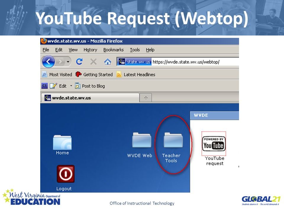 Click to edit Master title style YouTube Request (Webtop) Office of Instructional Technology