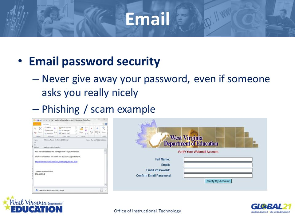 Click to edit Master title style Email Email password security – Never give away your password, even if someone asks you really nicely – Phishing / sc