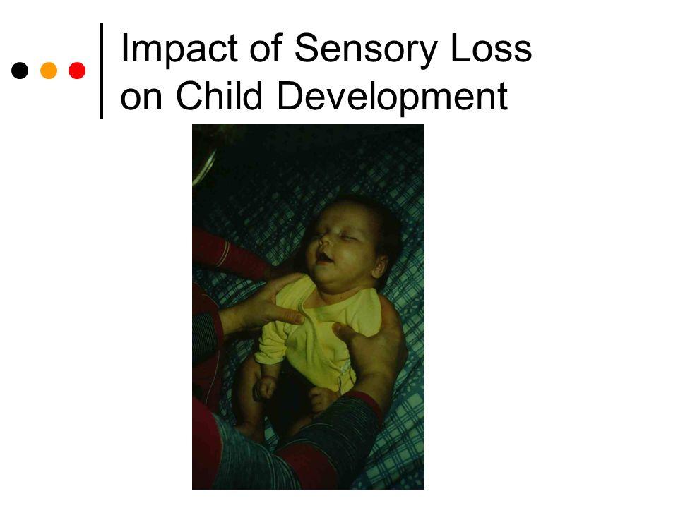 Impact of Sensory Loss on Child Development