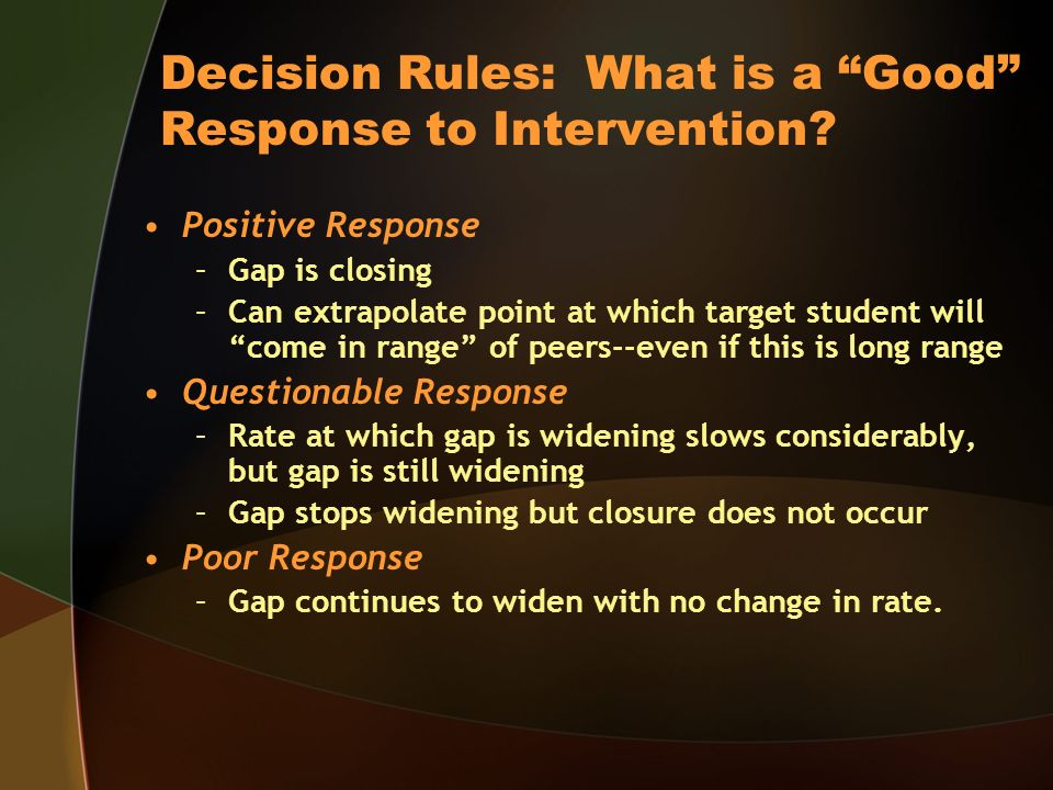 Decision Rules: What is a Good Response to Intervention.