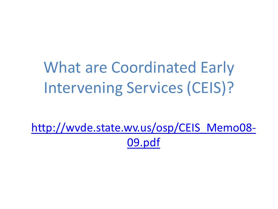 What are Coordinated Early Intervening Services (CEIS).