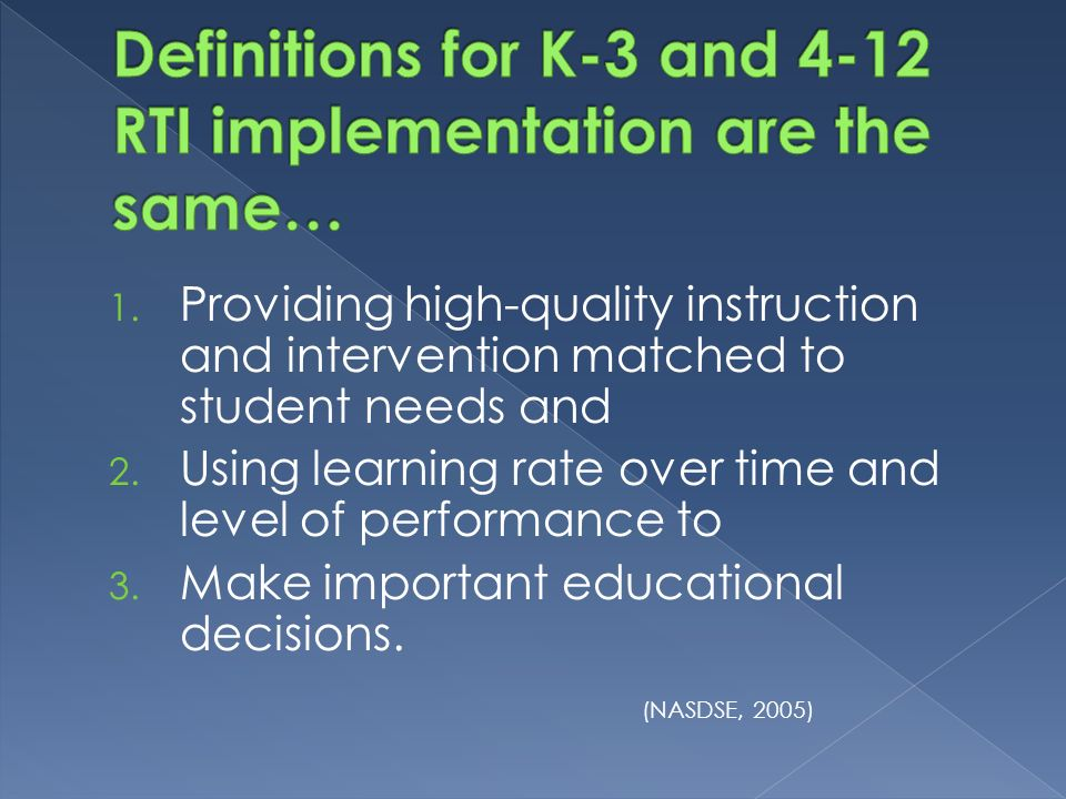 1. Providing high-quality instruction and intervention matched to student needs and 2.