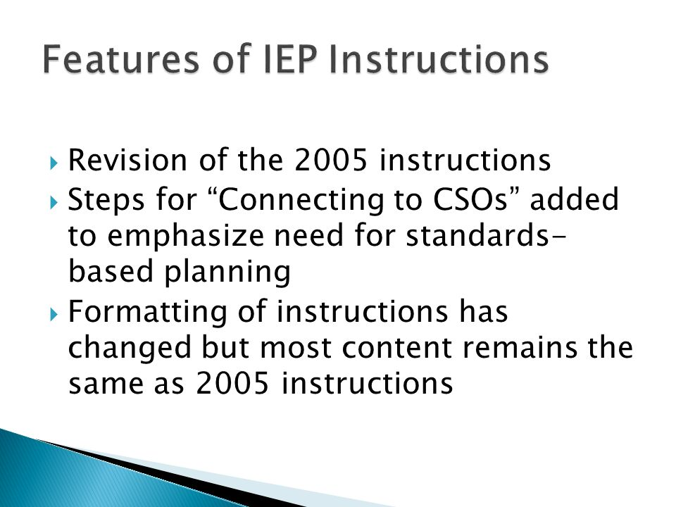 Revision of the 2005 instructions Steps for Connecting to CSOs added to emphasize need for standards- based planning Formatting of instructions has ch