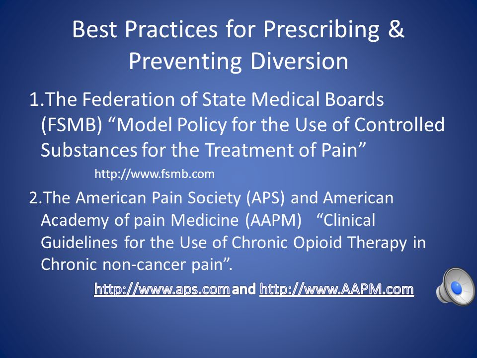 Best Practices for Prescribing & Preventing Diversion
