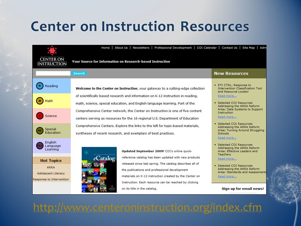 Center on Instruction ResourcesCenter on Instruction Resources http://www.centeroninstruction.org/index.cfm