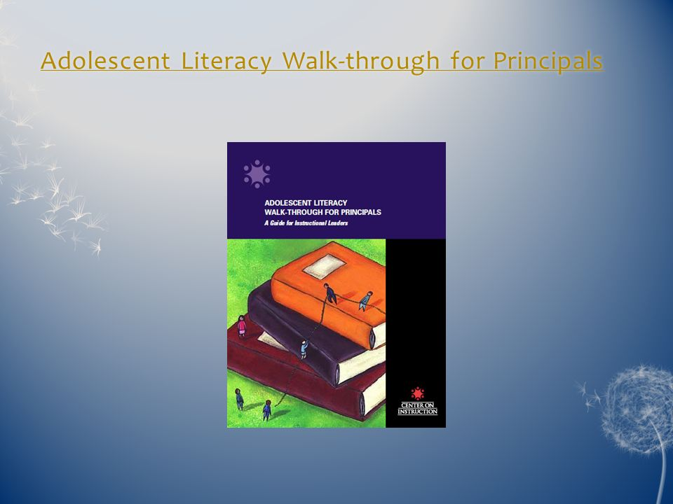 Adolescent Literacy Walk-through for PrincipalsAdolescent Literacy Walk-through for Principals
