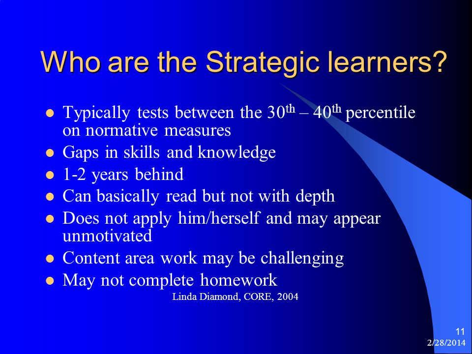 2/28/2014 11 Who are the Strategic learners.