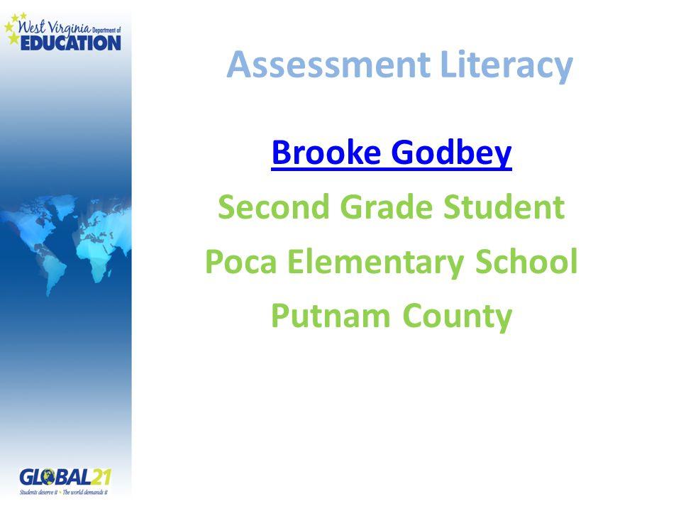 Assessment Literacy Brooke Godbey Second Grade Student Poca Elementary School Putnam County