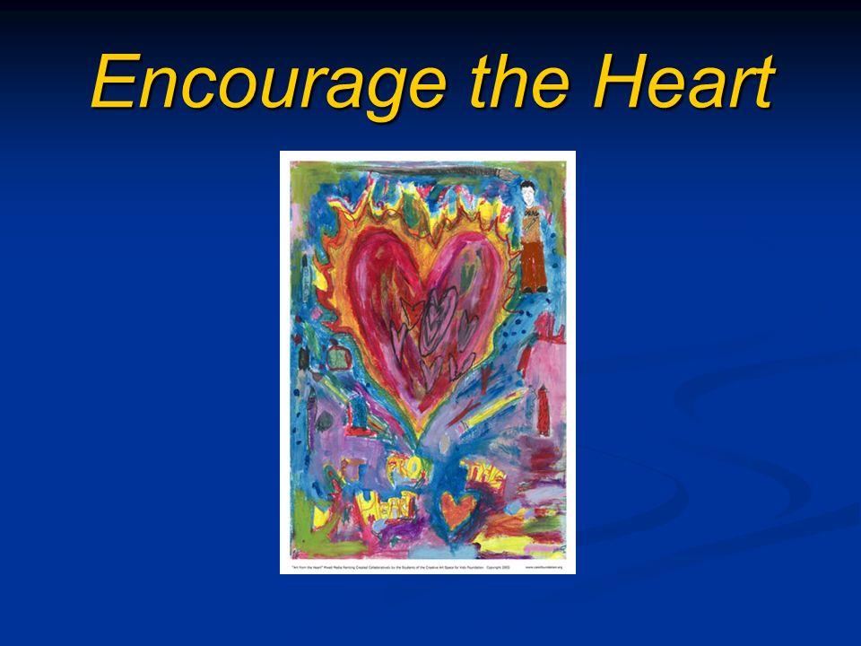 Encourage the Heart