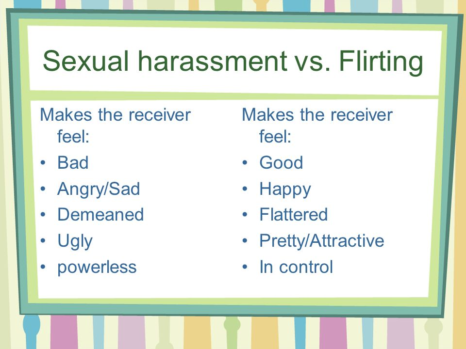 Sexual harassment vs.