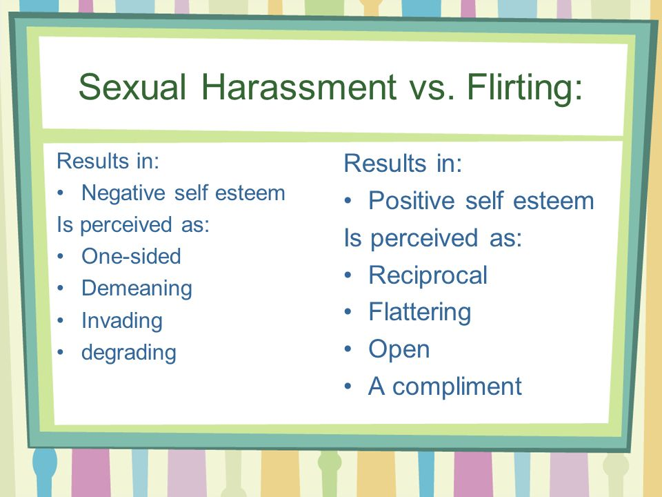 Sexual Harassment vs.