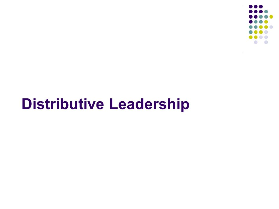 Distributive Leadership
