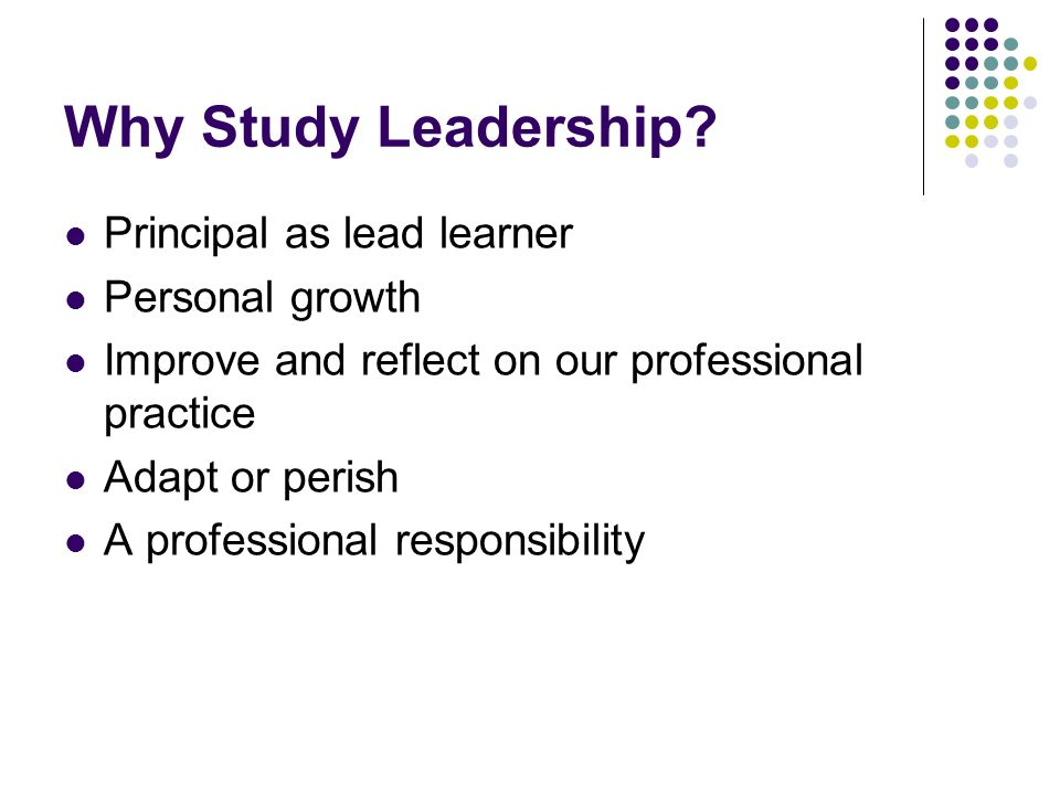 Why Study Leadership.