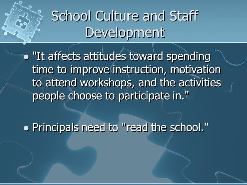 School Culture and Staff Development