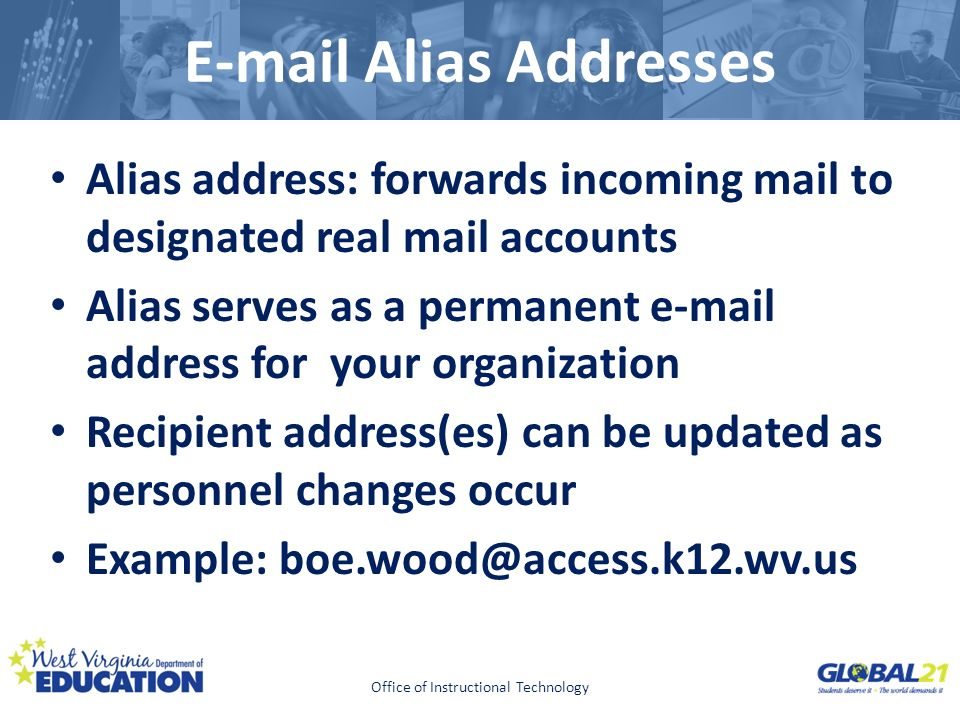 Click to edit Master title style E-mail Alias Addresses Alias address: forwards incoming mail to designated real mail accounts Alias serves as a perma