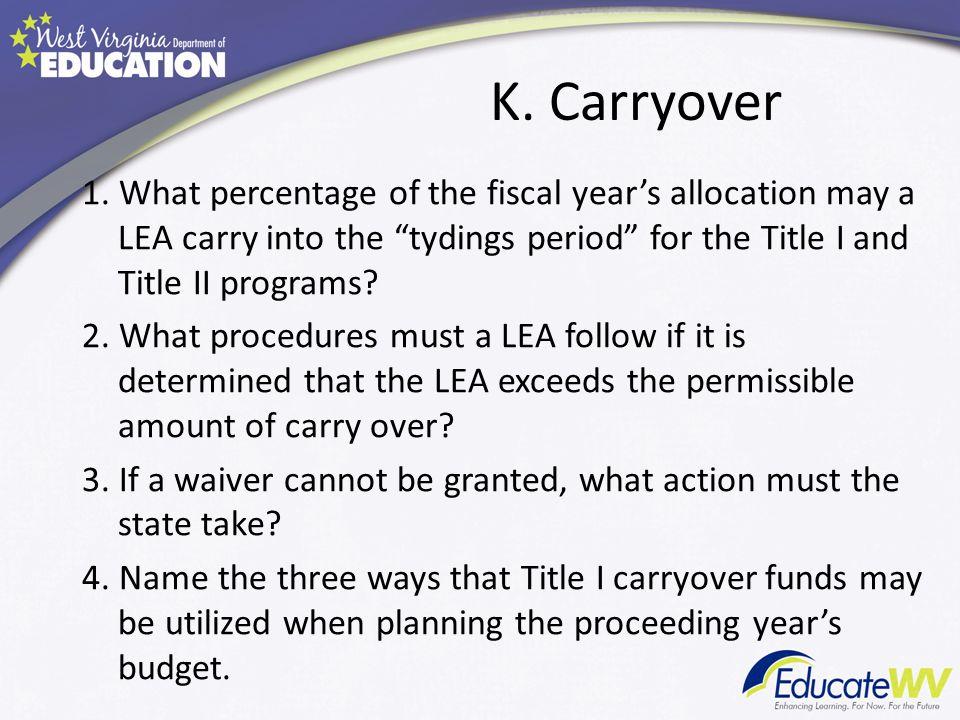 K. Carryover 1.