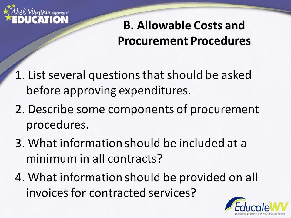 B. Allowable Costs and Procurement Procedures 1.
