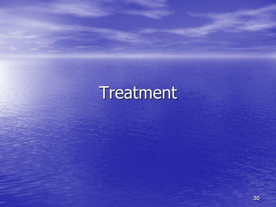 30 Treatment