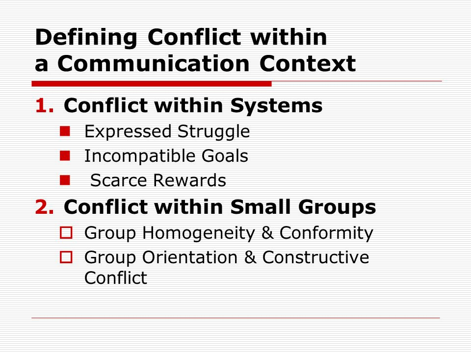 The Substance of Conflict Scarce Resources Diverse Backgrounds Orientations to Task Accomplishment
