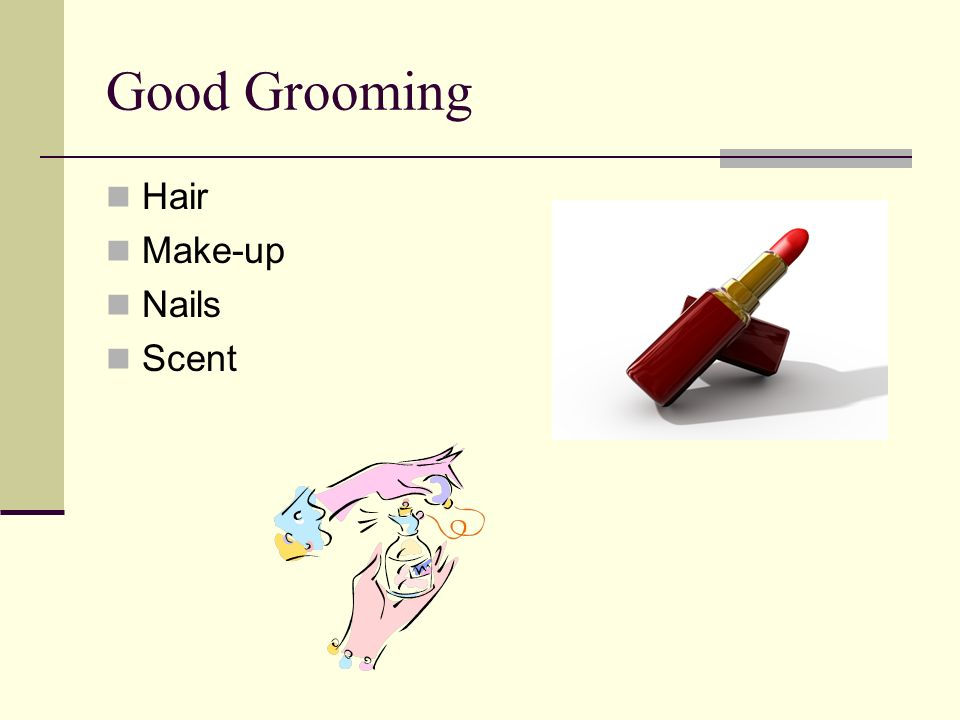 Good Grooming Hair Make-up Nails Scent
