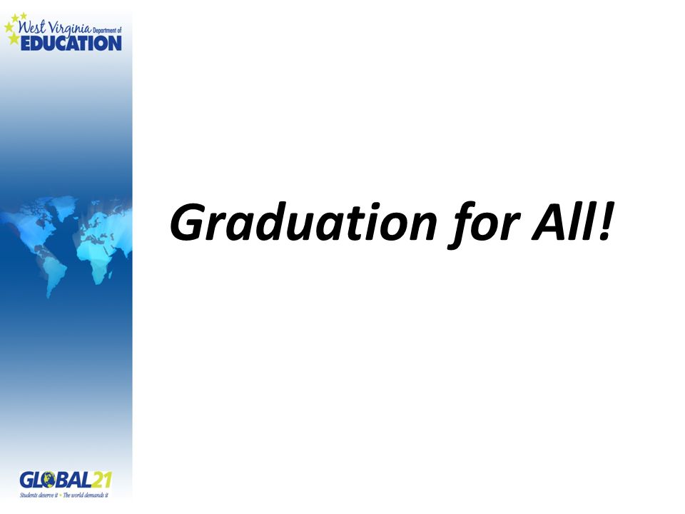 Graduation for All!