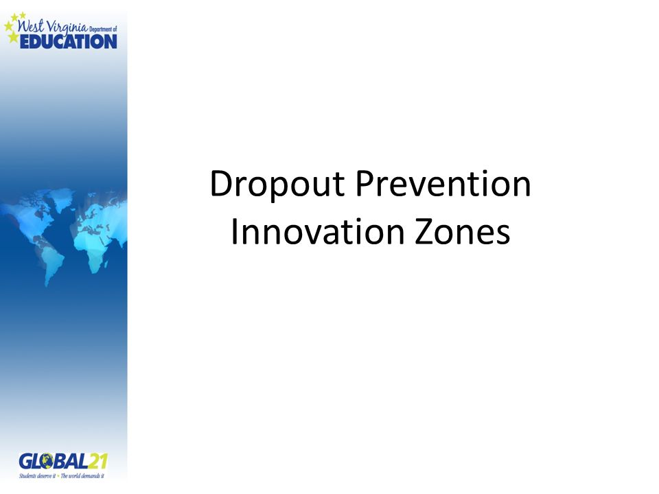 Dropout Prevention Innovation Zones