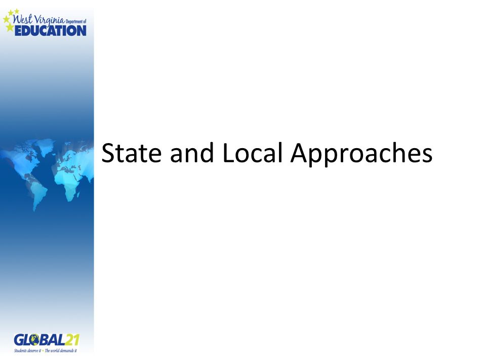State and Local Approaches