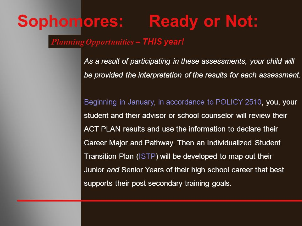 Sophomores: Ready or Not: Planning Opportunities – THIS year.