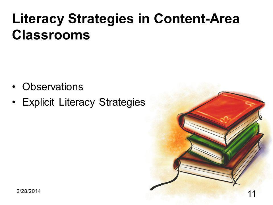 2/28/2014 11 Literacy Strategies in Content-Area Classrooms Observations Explicit Literacy Strategies