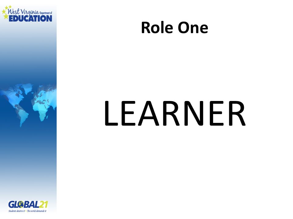 Role One LEARNER