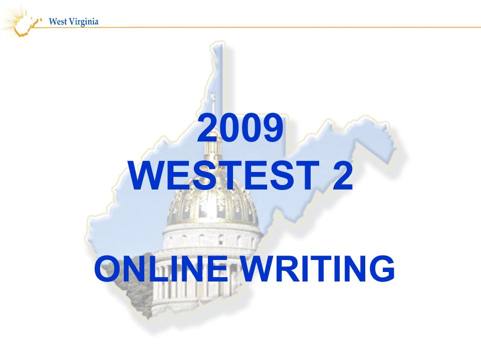 2009 WESTEST 2 ONLINE WRITING