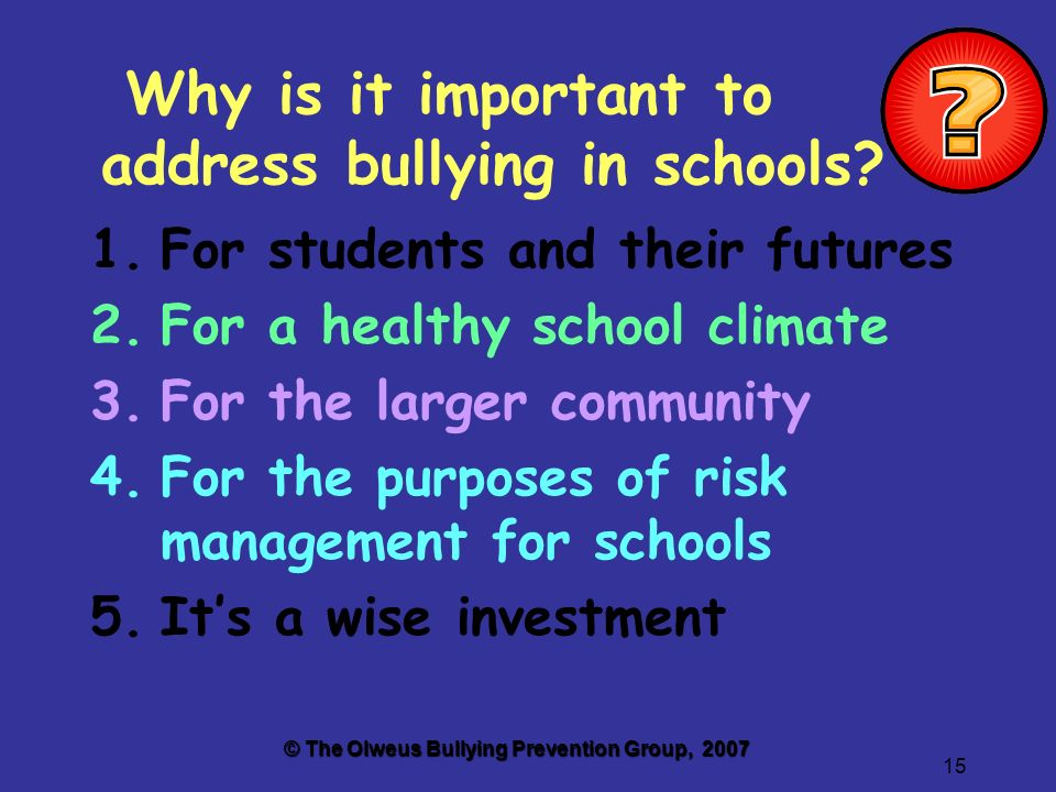 15 Why is it important to address bullying in schools.